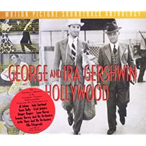 "Featured recording ""George And Ira Gershwin In Hollywood: Motion Picture Soundtrack Anthology"""