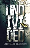Undivided (The Unseen Trilogy Book 3)