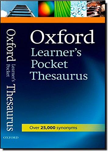 Oxford Learner's Pocket Thesaurus (Oxford Learners Pocket Dictionary)