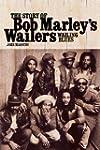 Wailing Blues - The Story of Bob Marl...