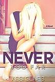 Never Too Far (English Edition)