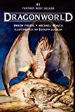 Dragonworld (1596872330) by Preiss, Byron