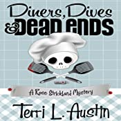 Diners, Dives and Dead Ends: A Rose Strickland Mystery | [Terri L. Austin]