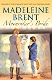 Moonrakers Bride (Madeleine Brent)