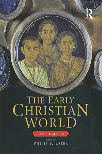 The Early Christian World (Routledge Worlds), by Philip F. Esler