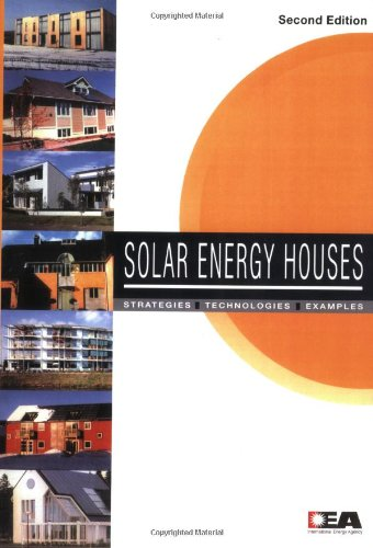 Solar Energy Houses: Strategies Technologies Examples