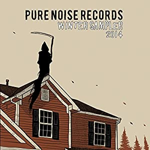 Pure Noise Records Winter Sampler 2014