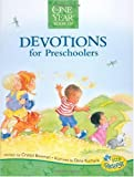 The One Year Devotions for Preschoolers (Little Blessings (Tyndale))