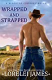 Wrapped and Strapped (Blacktop Cowboys Book 7) (English Edition)