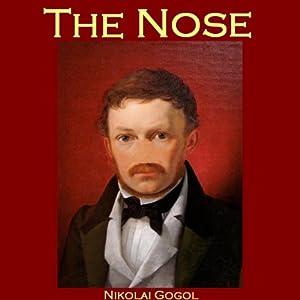 The Nose | [Nikolai Gogol]