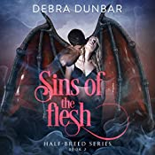 Sins of the Flesh: Half-Breed Series, Book 2 | Debra Dunbar