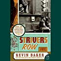 Strivers Row Audiobook by Kevin Baker Narrated by Thomas Anthony Penny