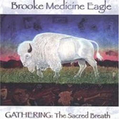 Gathering: The Sacred Breath (2003-08-02)