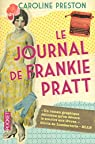 Le Journal de Frankie Pratt par Caroline Preston
