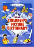 Star Children's Picture Dictionary: English-Arabic