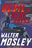 Devil in a Blue Dress (Serpent's Tail Classics) - Walter Mosley