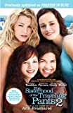 The Sisterhood of the Traveling Pants 2 (0385736479) by Brashares, Ann