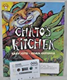 Chatos Kitchen (Read Along) (Book & Cassette)