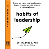 Habits of Leadership: Discover and Use the Remarkable Connection Between Personality and Habits to Become an Outstanding Manager