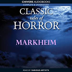 Classic Tales of Horror: Markheim Audiobook