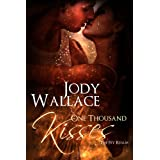 One Thousand Kisses (The Fey Realm) ~ Jody Wallace