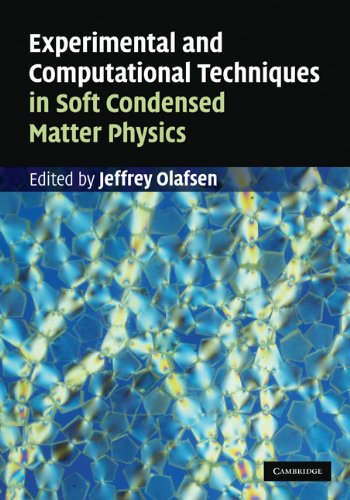 Experimental And Computational Techniques In Soft Condensed Matter Physics