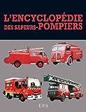 """Afficher """"encyclopédie des sapeurs-pompiers (L')"""""""
