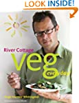 River Cottage Veg Every Day! (River C...