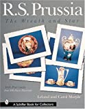 img - for R.S. Prussia: The Wreath and Star (A Schiffer Book for Collectors) by Marple, Lee, Marple, Carol, Leland (2000) Paperback book / textbook / text book