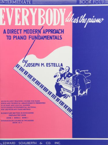 Everybody Likes the Piano: A Direct Modern Approach to Piano Fundamentals - Book 4 (Ashley Publications)