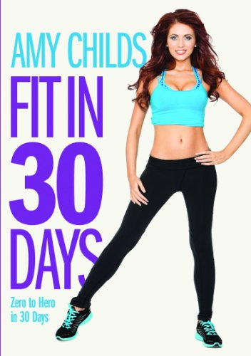 Amy Childs Fit In 30 Days Zero to Hero in 30 Days [DVD]