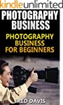 Photography Business: Photography Bus...