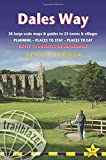 Dales Way: 38 Large-Scale Walking Maps & Guides to 33 Towns & Villages - Planning, Places to Stay, Places to Eat - Ilkley to Bowness-on-Windermere (British Walking Guides)