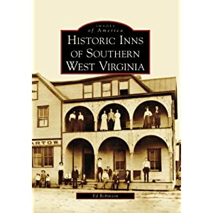 Historic Inns of Southern West Virginia (Images of America: West Virginia)
