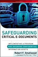Safeguarding Critical E-Documents Front Cover