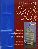 img - for Practical Junk Rig: Design Aerodynamics & Handling book / textbook / text book