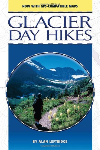 Glacier Day Hikes: Now With GPS Compatible Maps