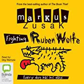 Fighting Ruben Wolfe: Wolfe Brothers, Book 2 | [Markus Zusak]
