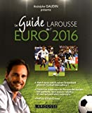 """Afficher """"Le guide Larousse de l'Euro 2016"""""""