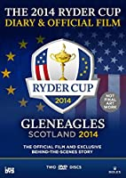 Ryder Cup: 2014 - Official Film and Diary - 40th Ryder Cup