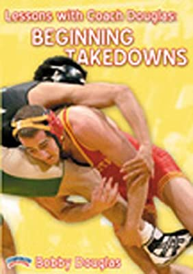 Championship Productions Lessons with Bobby Douglas: Beginning Takedowns DVD