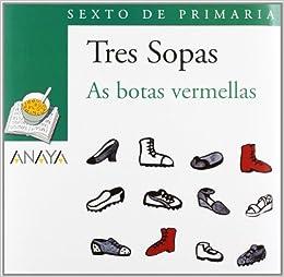 As Botas Vermellas / the Red Boots: 6 De Primaria / Sixth Level