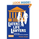 Later-in-Life Lawyers: Tips for the Non-Traditional Law Student