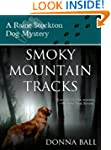 Smoky Mountain Tracks (Raine Stockton...