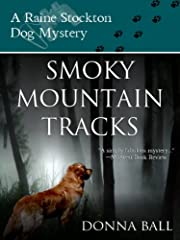 Smoky Mountain Tracks (Raine Stockton Dog Mysteries)