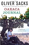 Oaxaca Journal (0307402150) by Sacks, Oliver
