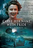 R. J. Minney Carve Her Name with Pride