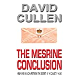 The Mesrine Conclusionby David Cullen