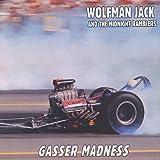 Gasser Madness