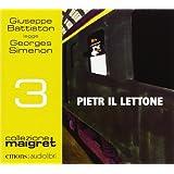Pietr il Lettone letto da Giuseppe Battiston. Audiolibro. CD Audio formato MP3